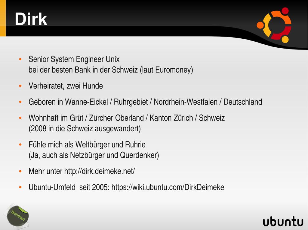 Dirk ● Senior System Engineer Unix bei der best...