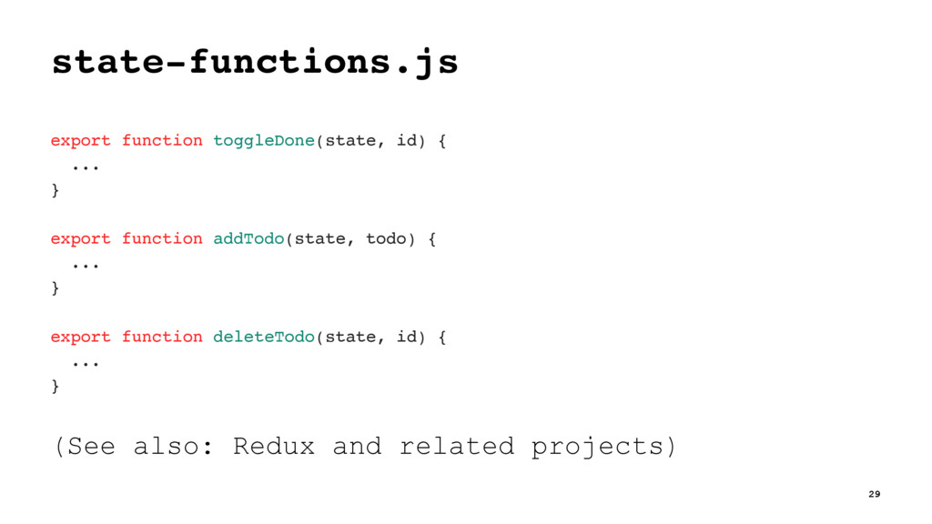 state-functions.js export function toggleDone(s...