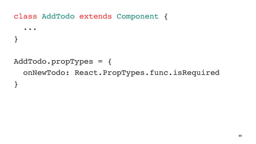 class AddTodo extends Component { ... } AddTodo...