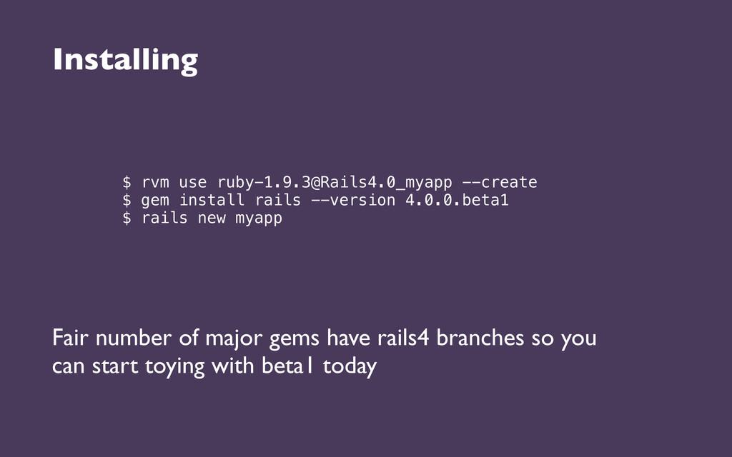Installing $ rvm use ruby-1.9.3@Rails4.0_myapp ...