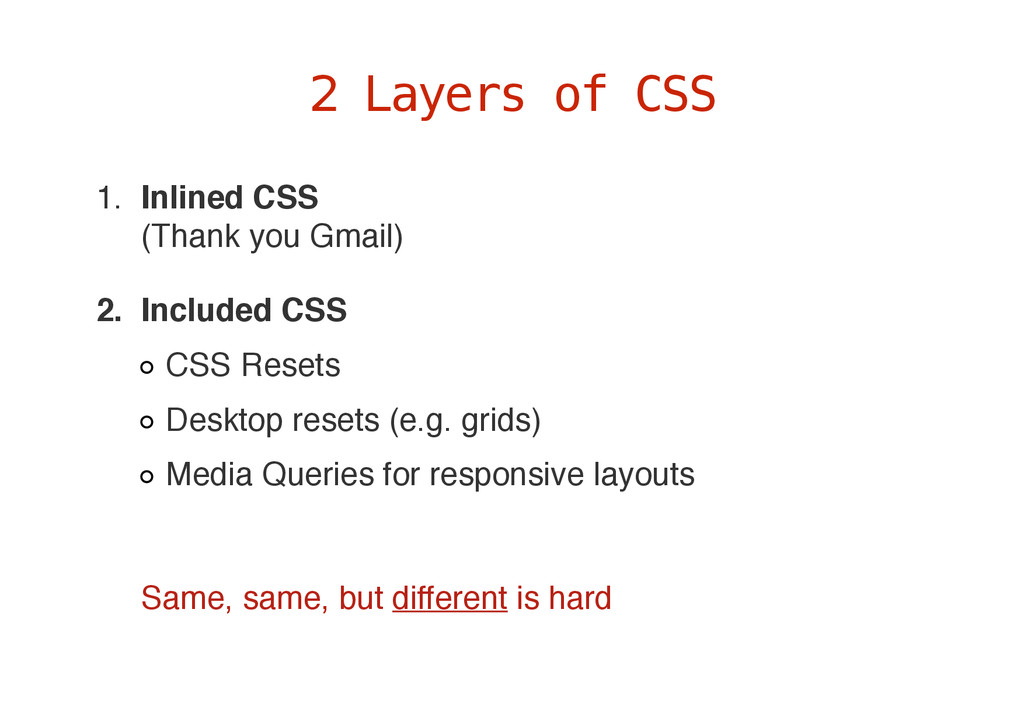 1. Inlined CSS