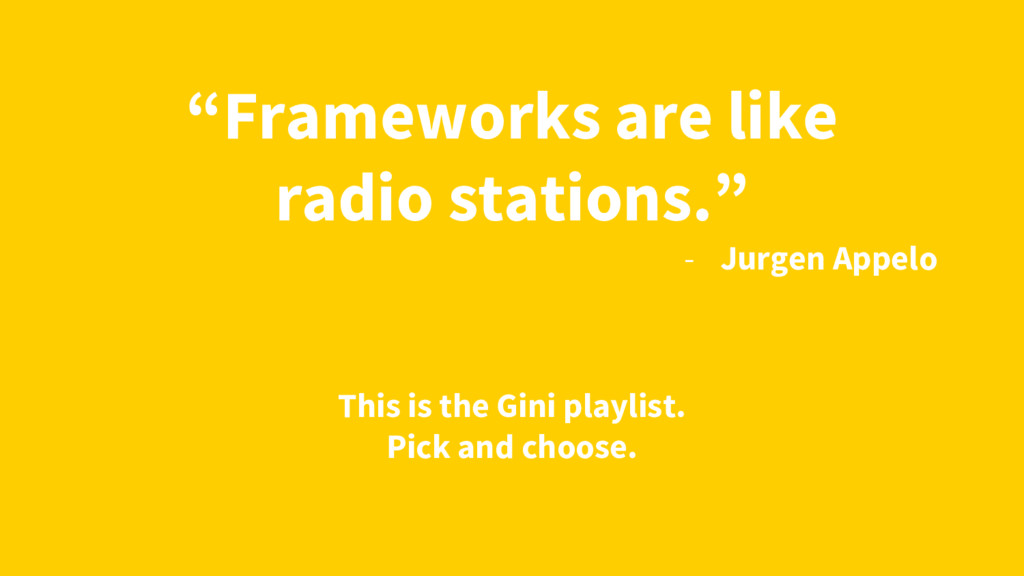 """Frameworks are like radio stations."" - Jurgen ..."