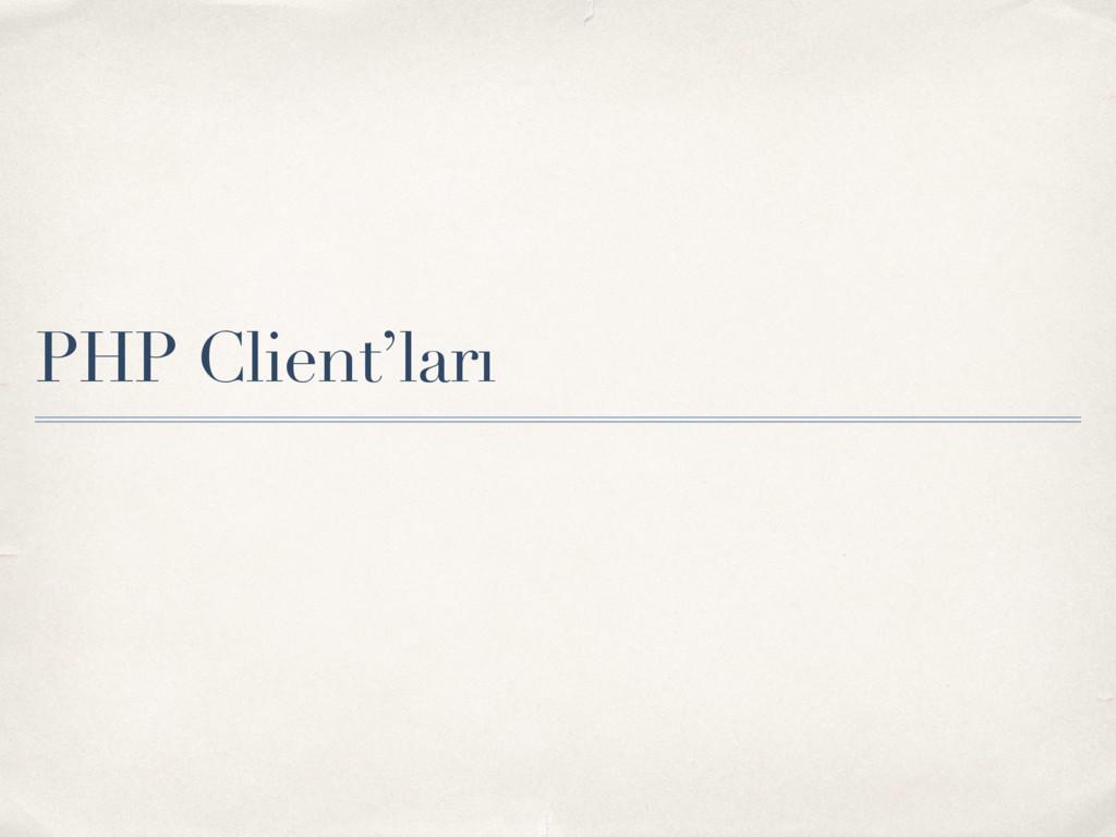 PHP Client'ları