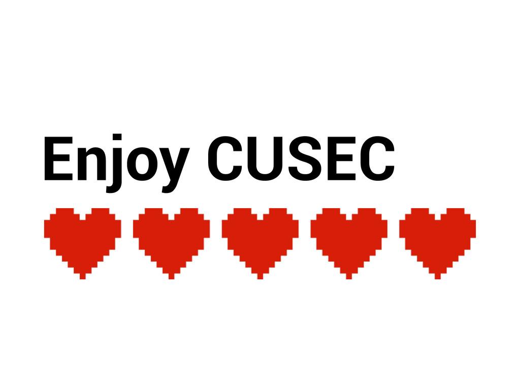 Enjoy CUSEC