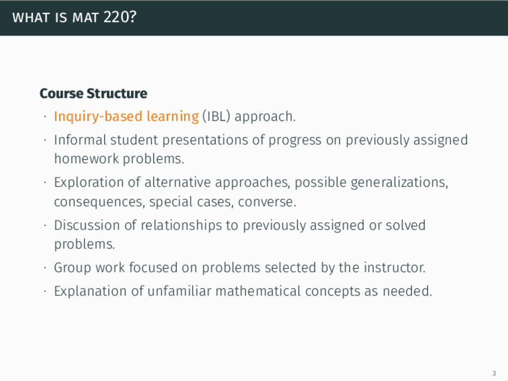what is mat 220? Course Structure ∙ Inquiry-bas...