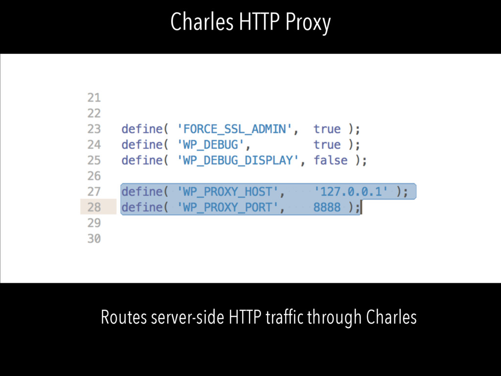 Charles HTTP Proxy Routes server-side HTTP traf...