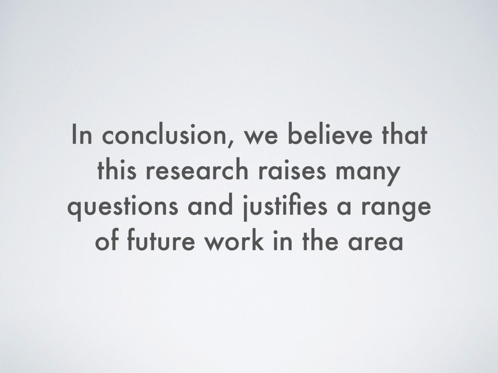 In conclusion, we believe that this research ra...