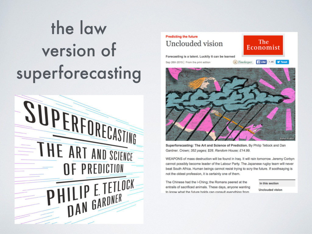 the law version of superforecasting