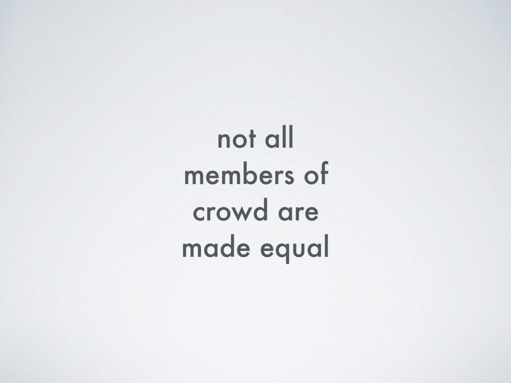 not all members of crowd are made equal