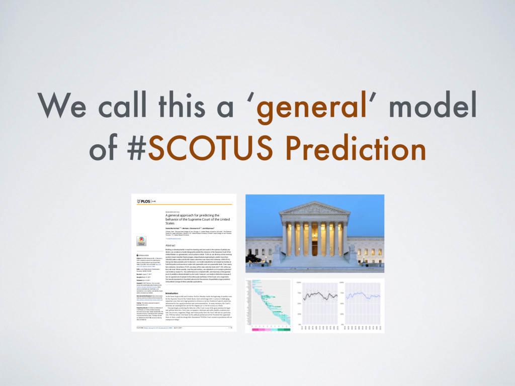 We call this a 'general' model of #SCOTUS Predi...