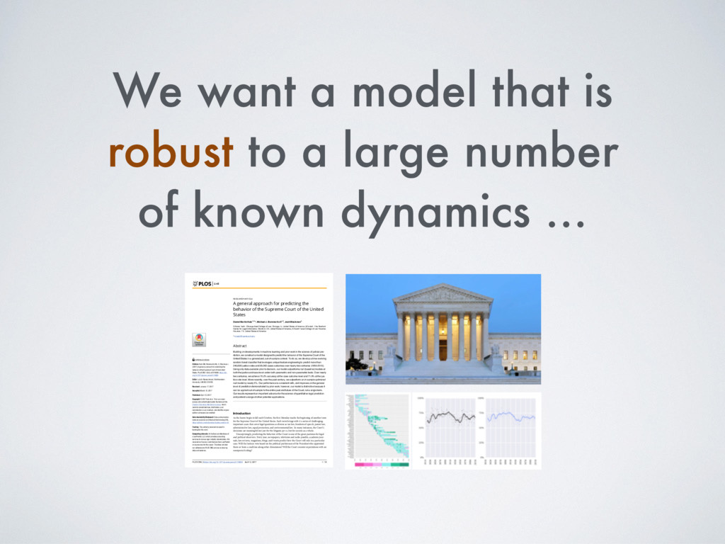 We want a model that is robust to a large numbe...