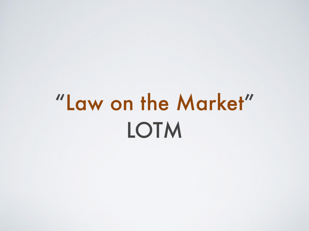 """Law on the Market"" LOTM"