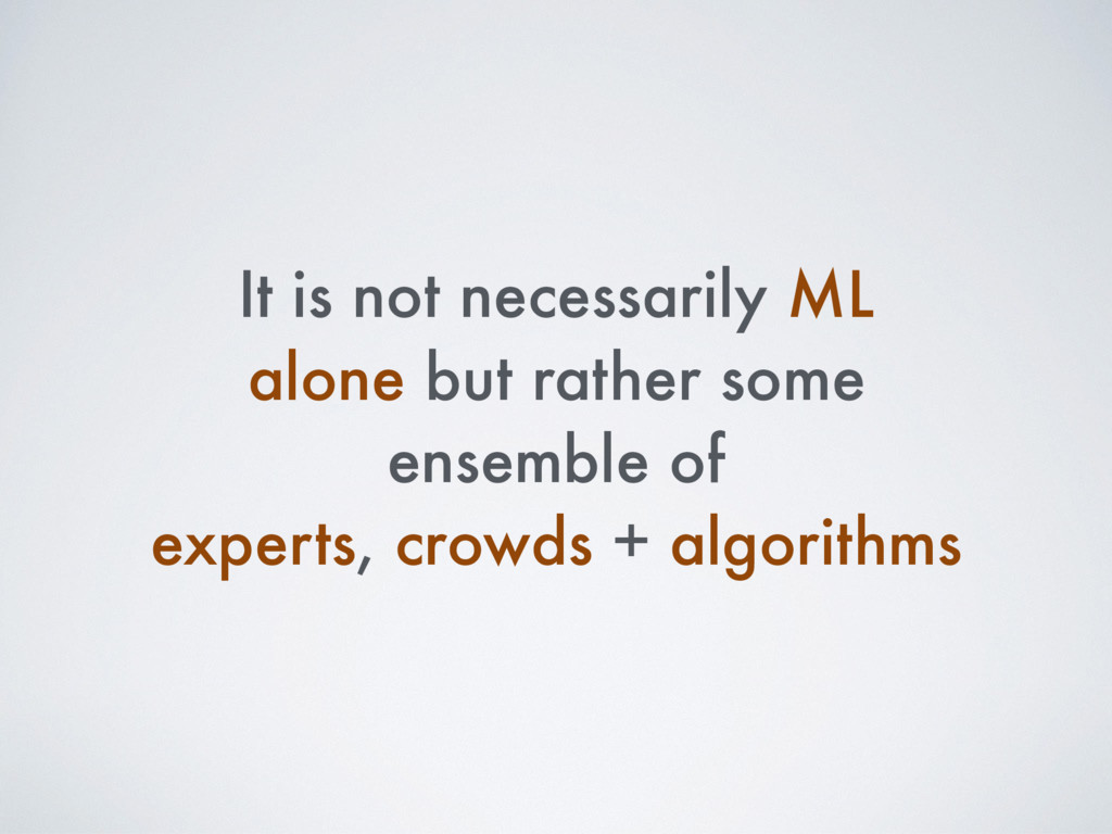 It is not necessarily ML alone but rather some ...