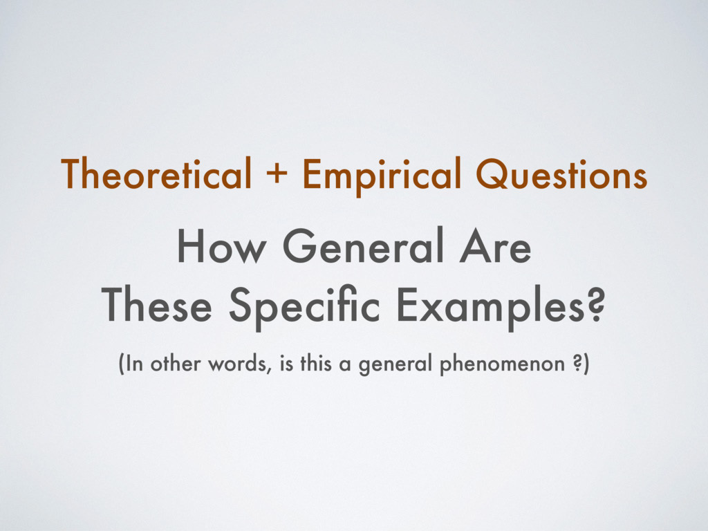 How General Are These Specific Examples? Theoret...