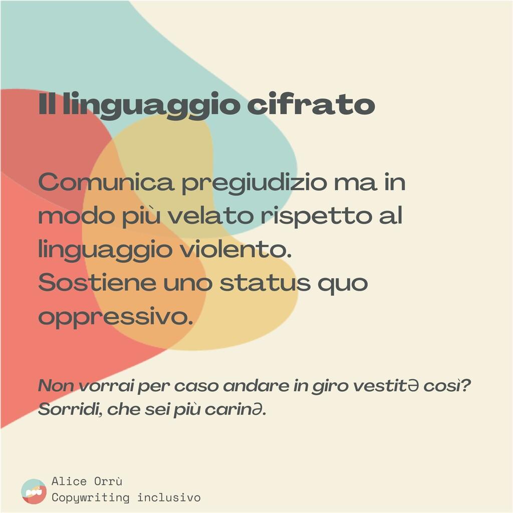 Il linguaggio cifrato Comunica pregiudizio ma i...
