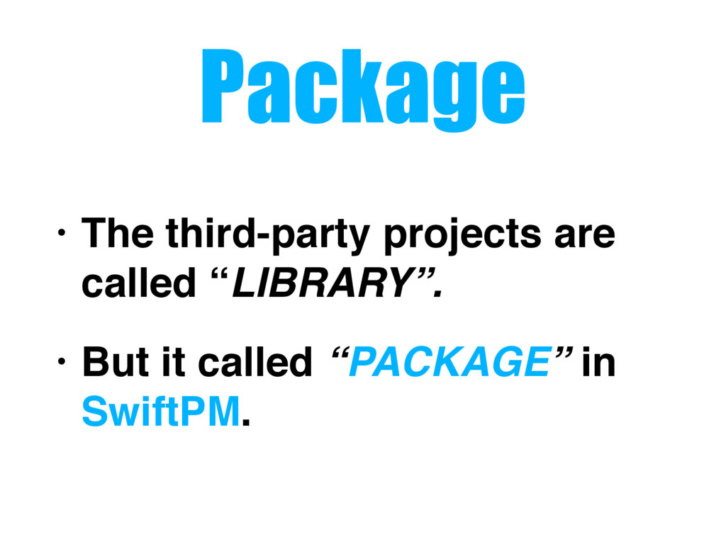 """Package • The third-party projects are called """"..."""