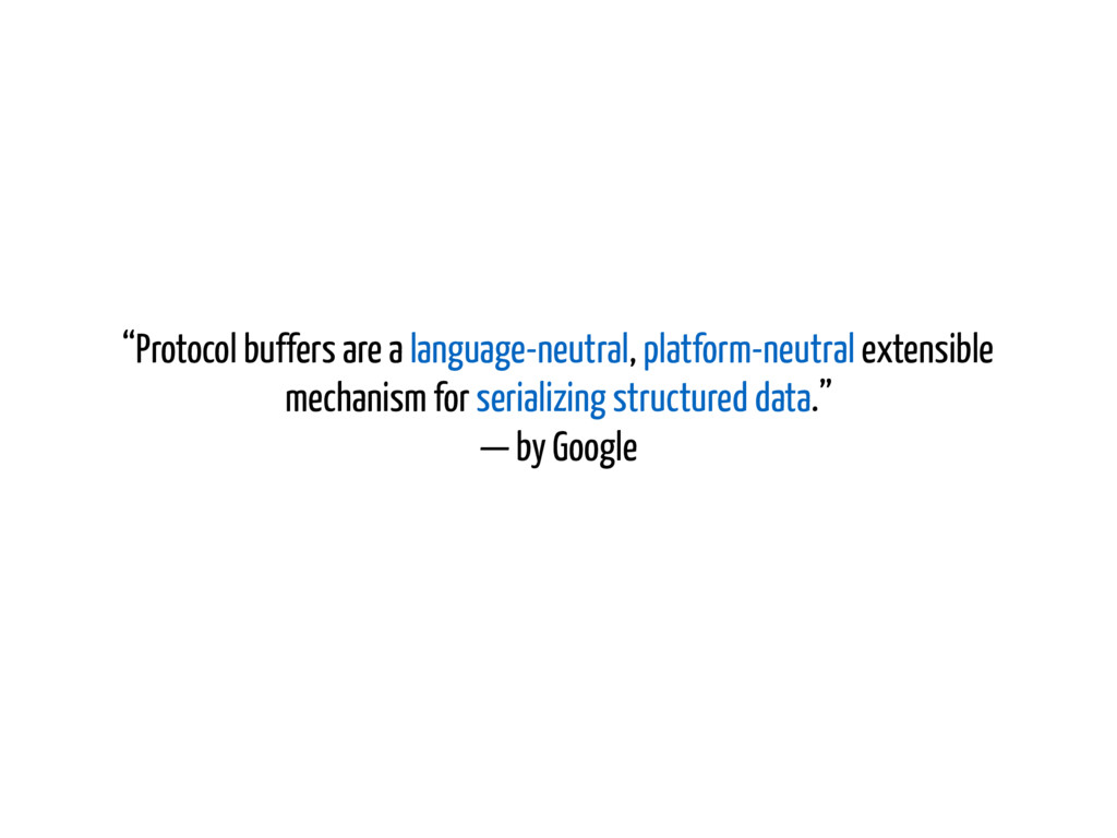 """Protocol buffers are a language-neutral, platf..."
