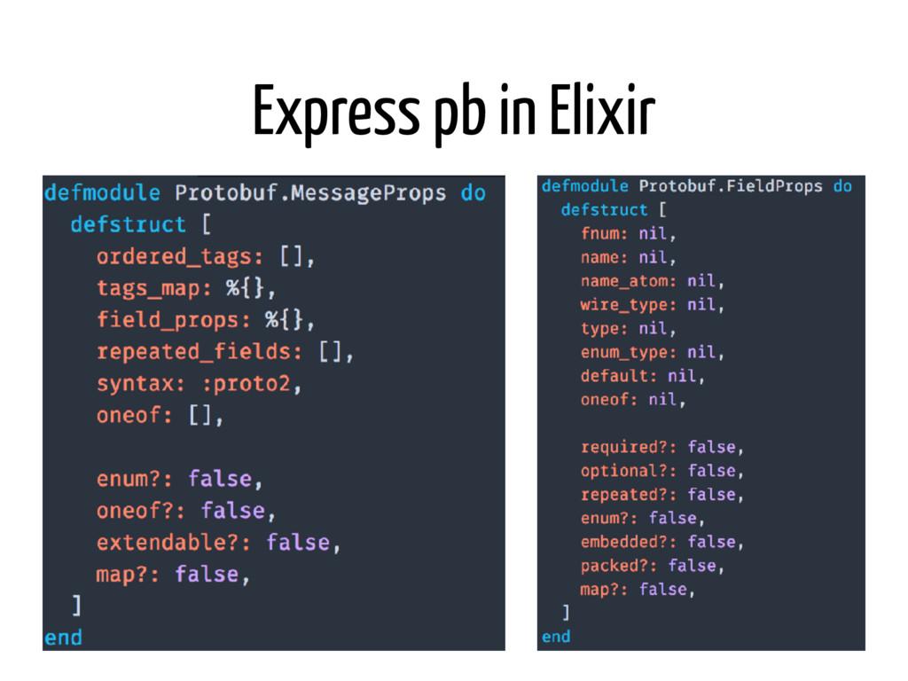 Express pb in Elixir