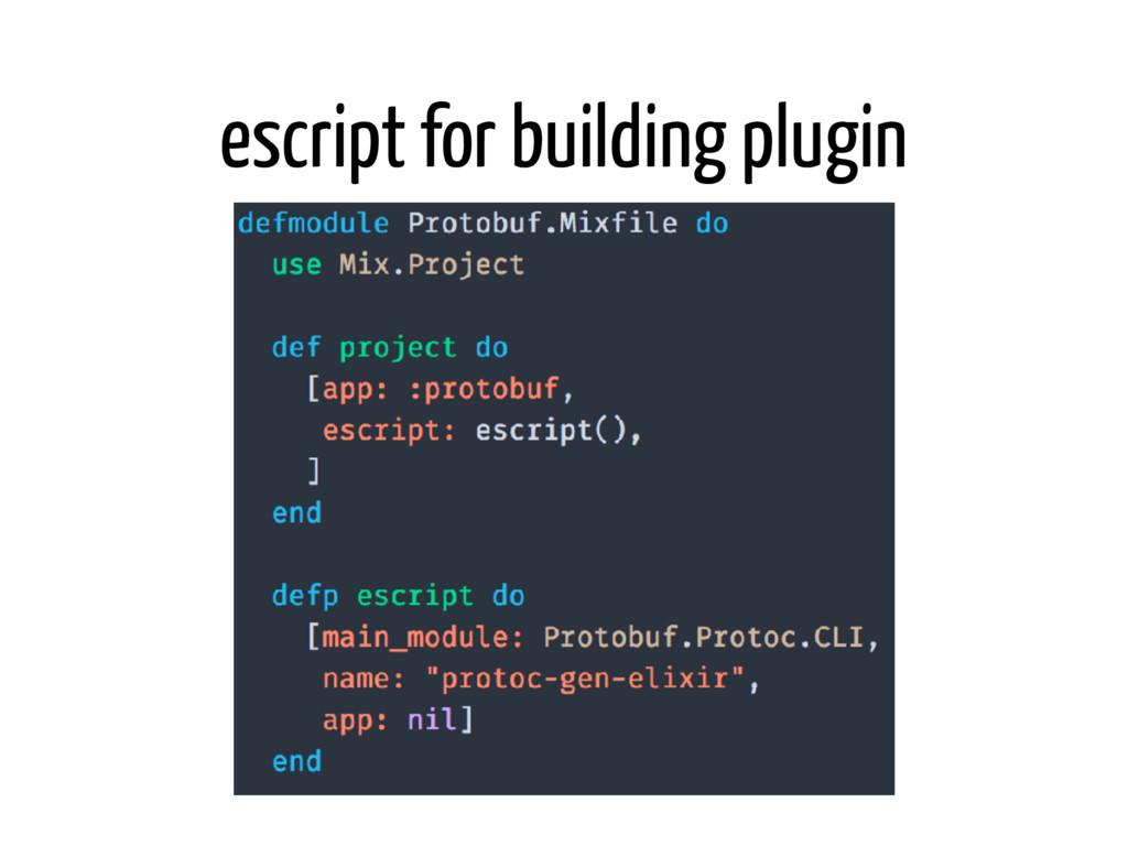 escript for building plugin