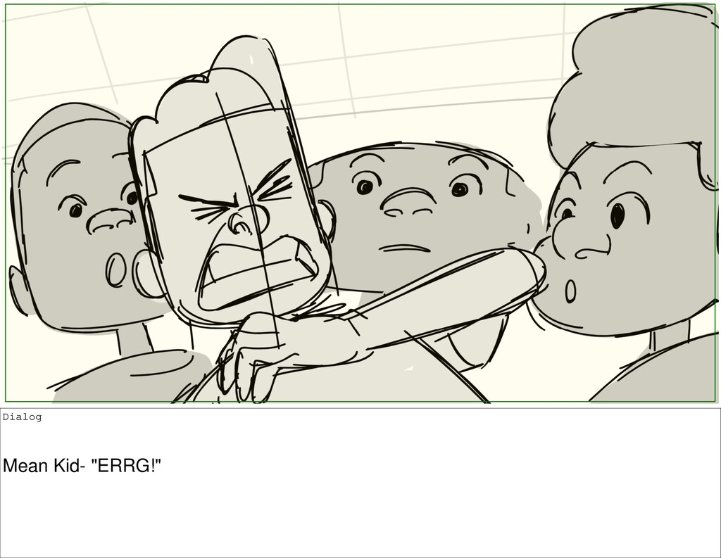 "Dialog Mean Kid- ""ERRG!"""
