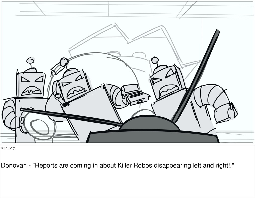 """Dialog Donovan - """"Reports are coming in about K..."""