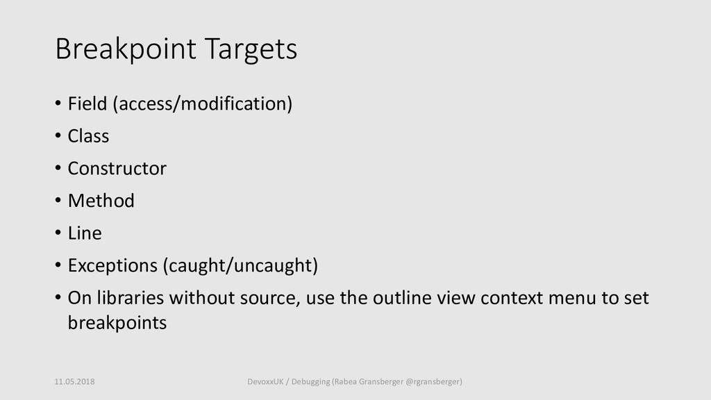 Breakpoint Targets • Field (access/modification...
