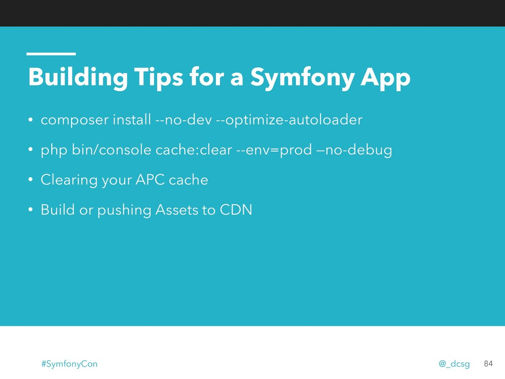 Building Tips for a Symfony App • composer inst...