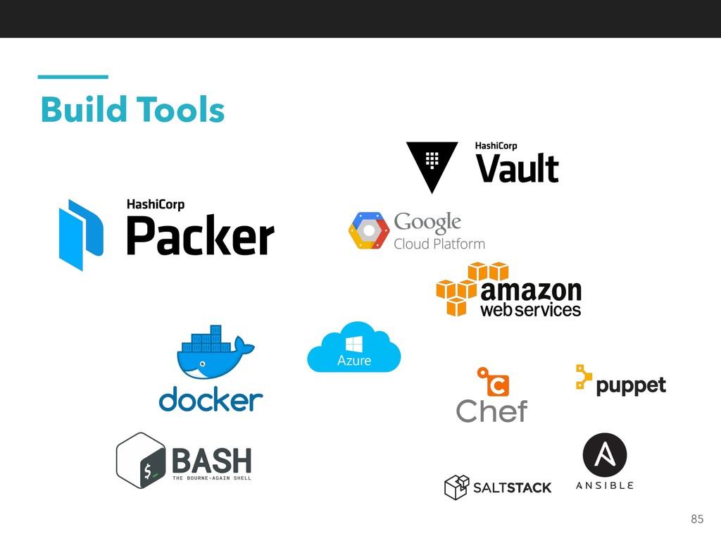 Build Tools 85