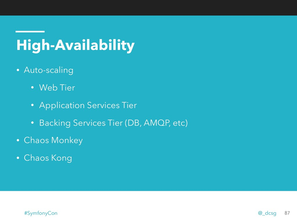 High-Availability • Auto-scaling • Web Tier • A...