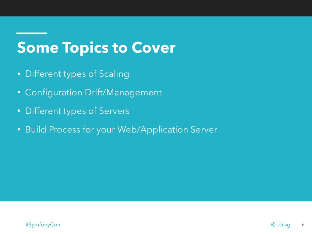 6 • Different types of Scaling • Configuration D...