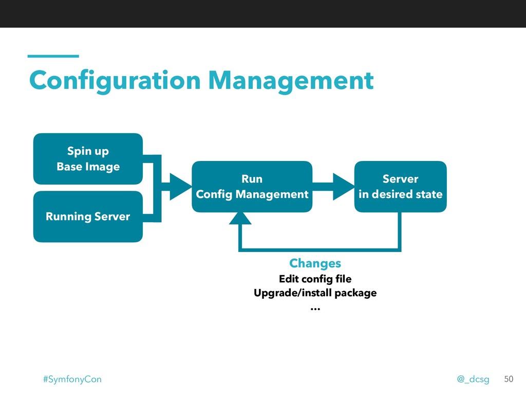 Configuration Management Spin up Base Image Run...