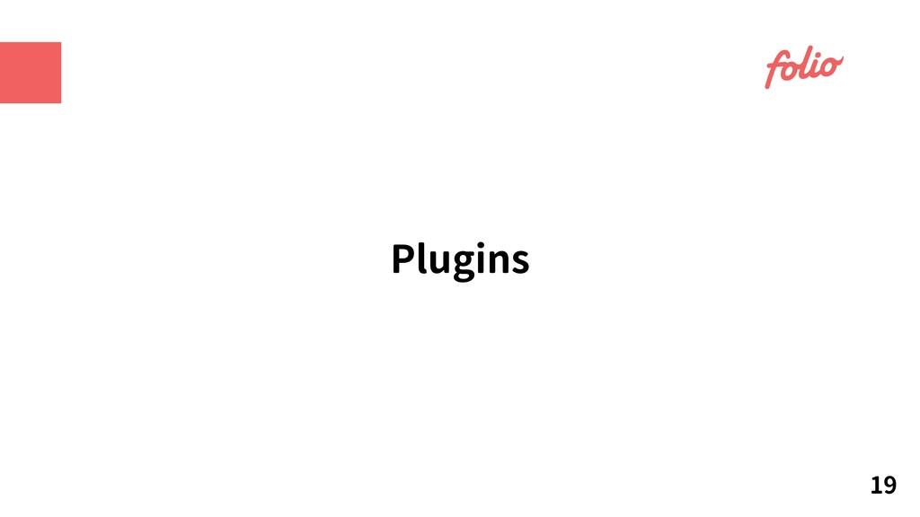 Plugins 19