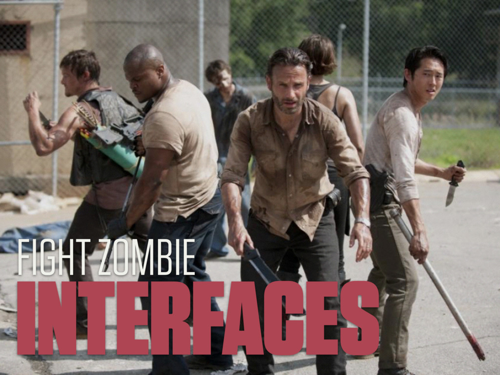 INTERFACES FIGHT ZOMBIE