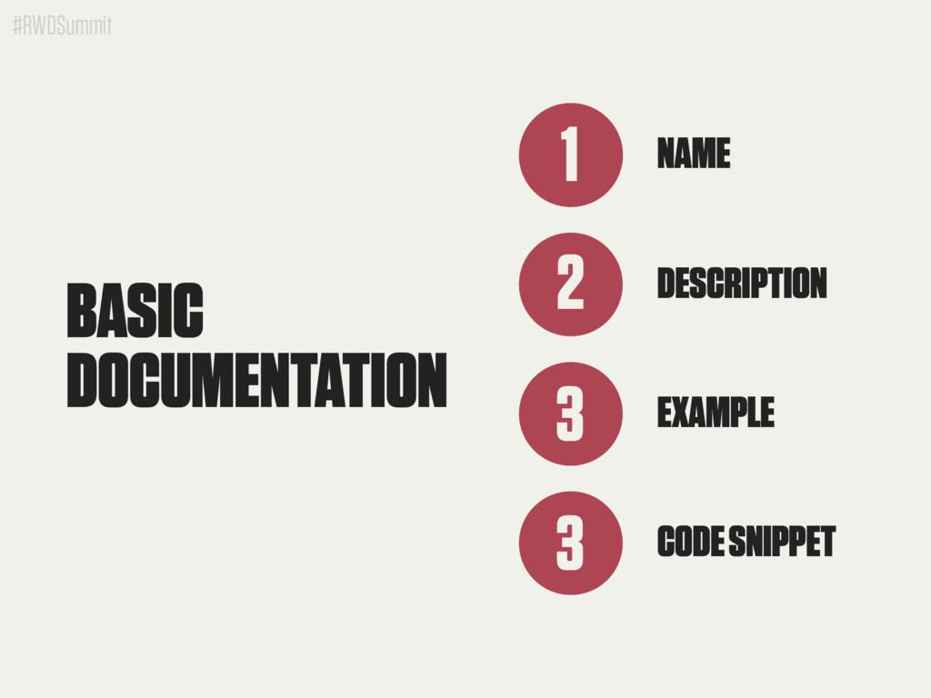 #RWDSummit BASIC DOCUMENTATION NAME 1 2 DESCRIP...