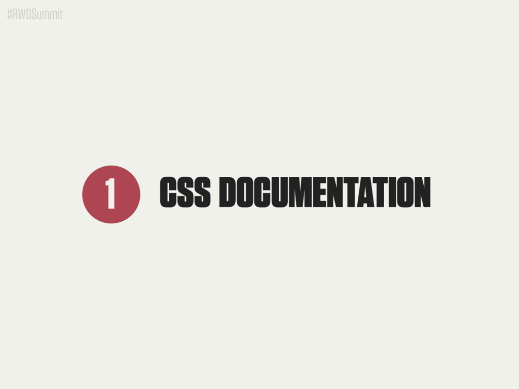 #RWDSummit CSS DOCUMENTATION 1