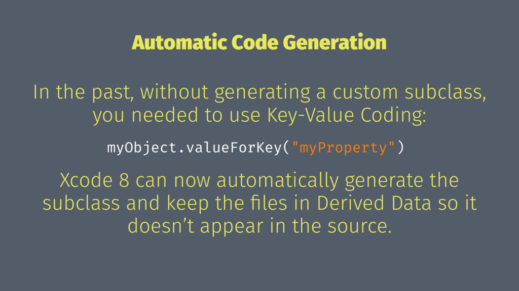 Automatic Code Generation In the past, without ...