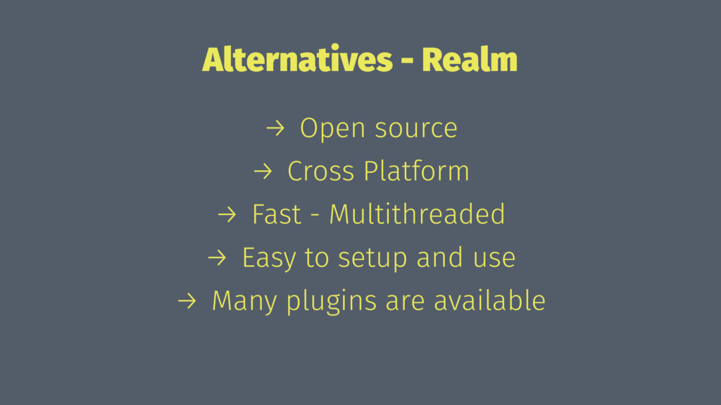 Alternatives - Realm → Open source → Cross Plat...