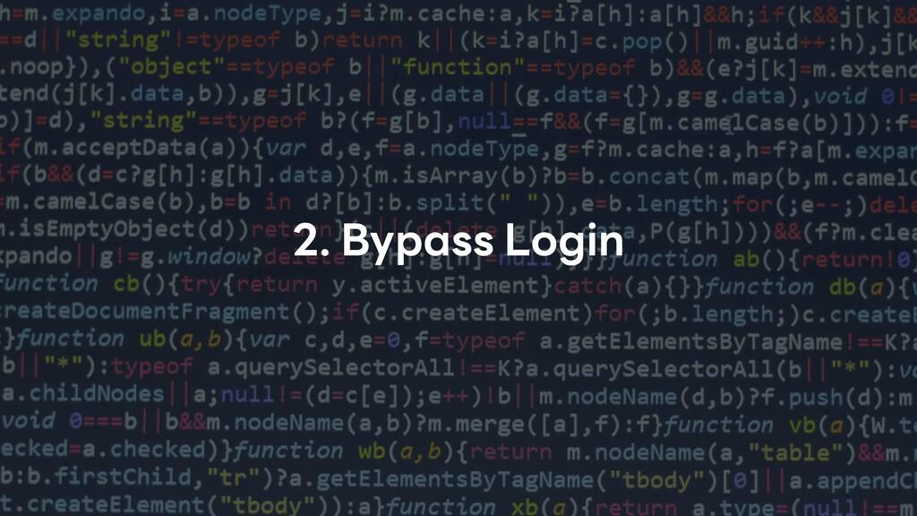 2. Bypass Login