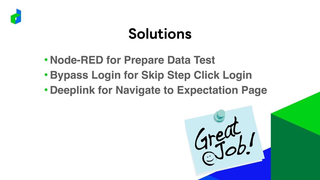 • Node-RED for Prepare Data Test • Bypass Login...