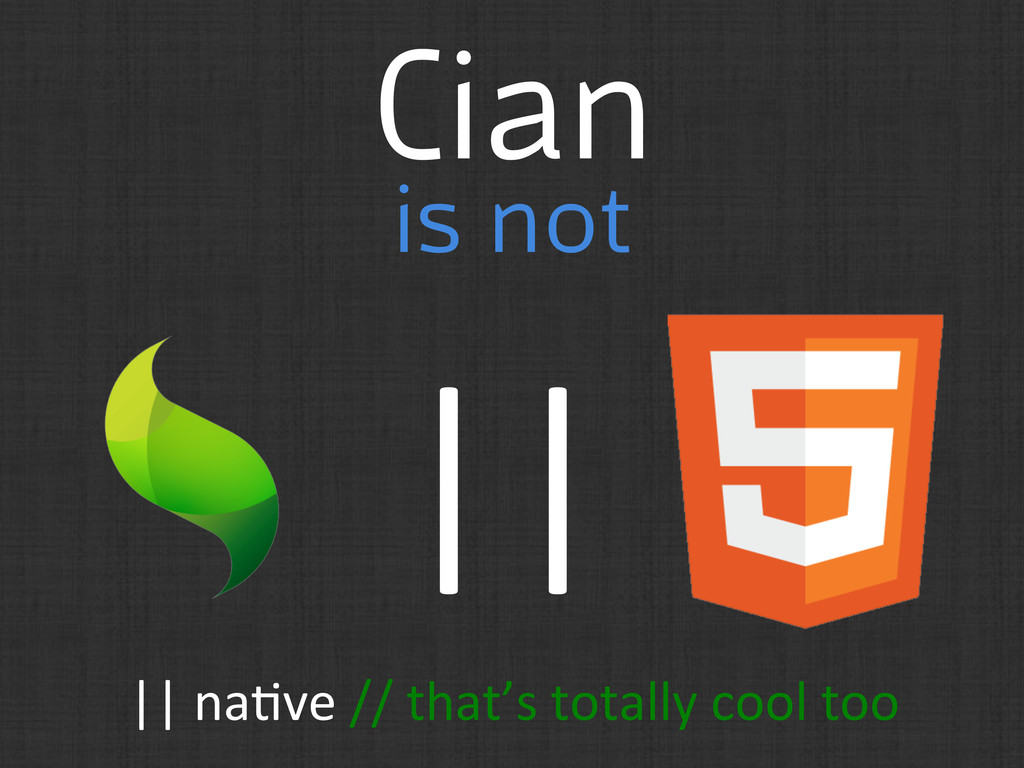 Cian is not ||	