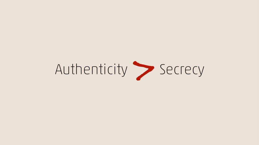 Authenticity Secrecy >