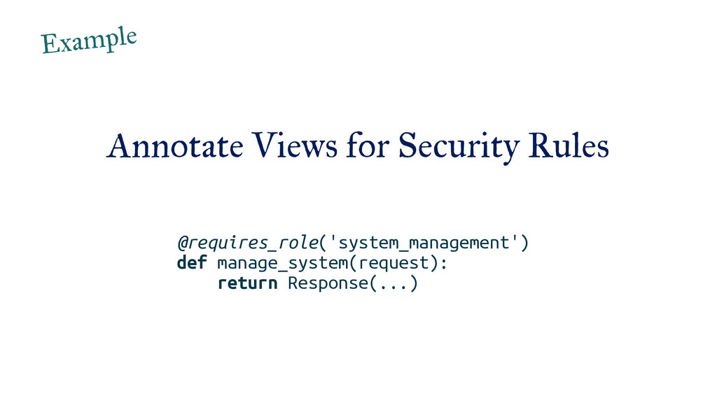 Annotate Views for Security Rules @requires_rol...
