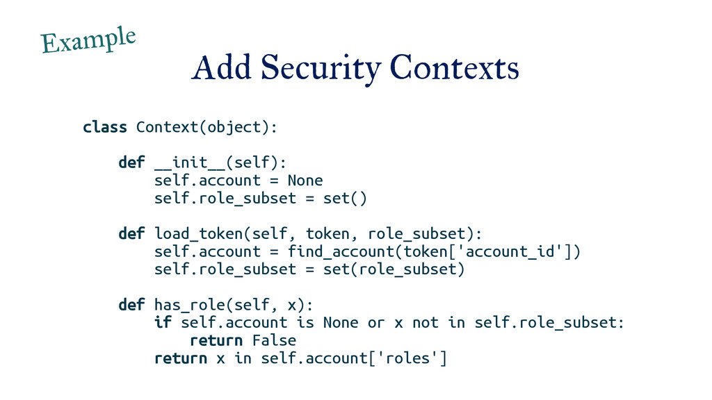 Add Security Contexts class Context(object): de...