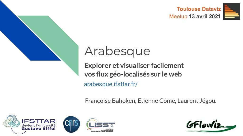 arabesque.ifsttar.fr/ Françoise Bahoken, Etienn...
