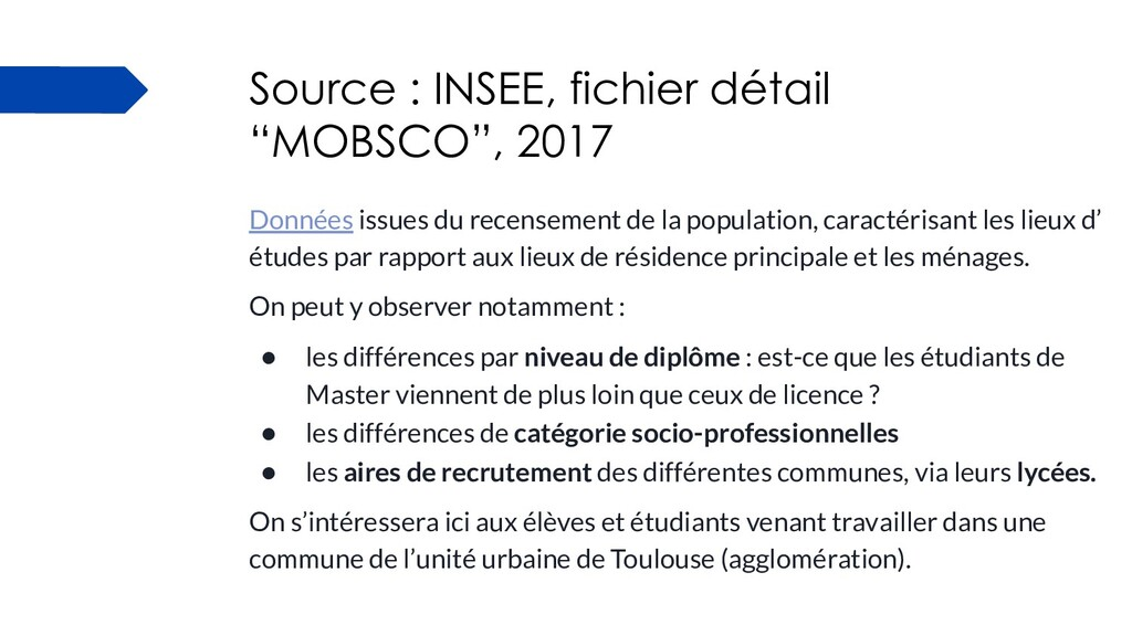 """Source : INSEE, fichier détail """"MOBSCO"""", 2017 D..."""