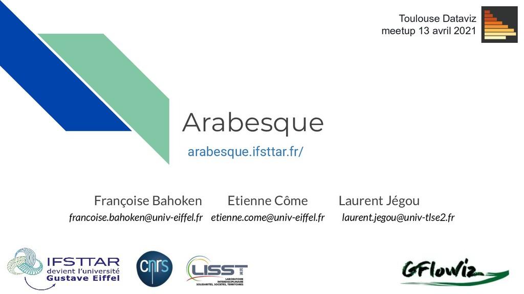 arabesque.ifsttar.fr/ Françoise Bahoken Etienne...