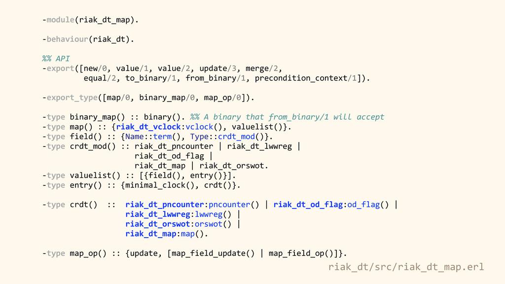 riak_dt/src/riak_dt_map.erl -‐module(riak_dt_m...