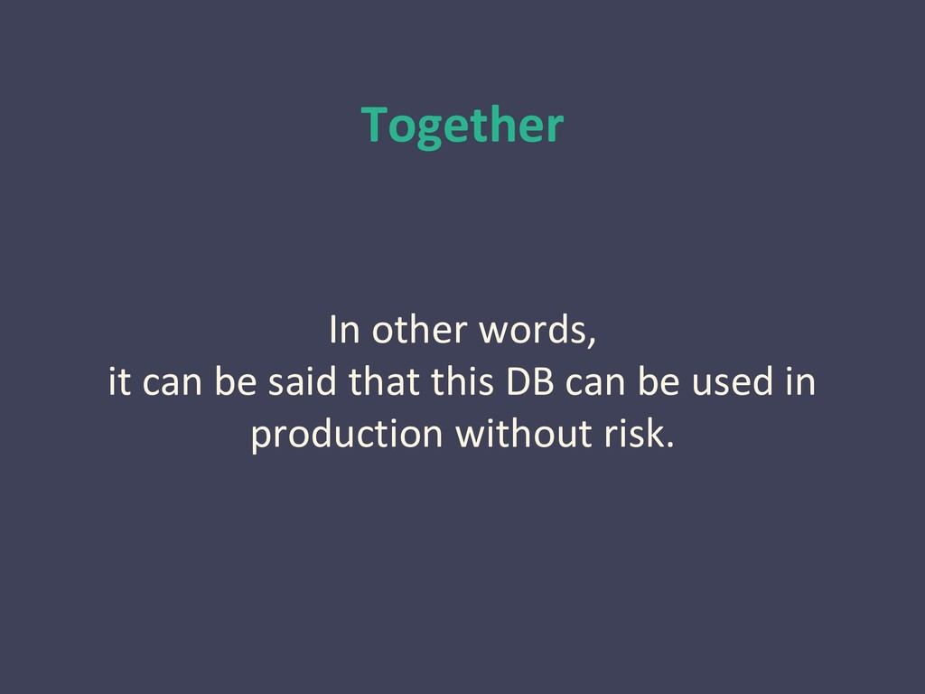 Together In other words, it can be said that th...
