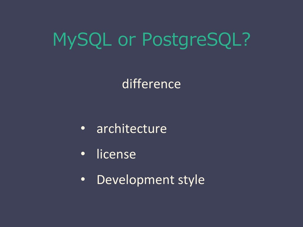 MySQL or PostgreSQL? difference • architecture ...