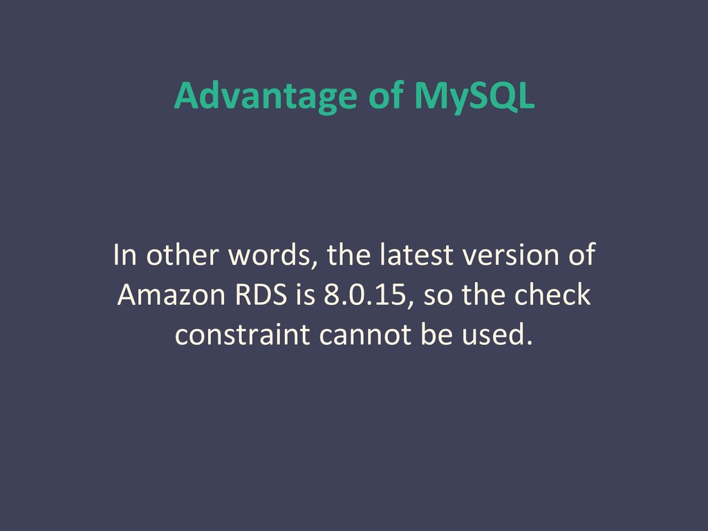 Advantage of MySQL In other words, the latest v...